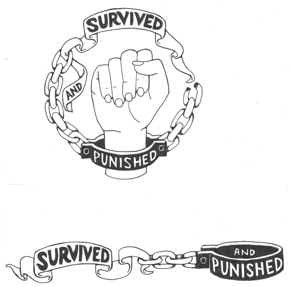 the Survived and Punished national logo: a fist with a handcuff around the wrist and chains reaching above the fist to a a piece of cloth, with the words Survived and Punished.